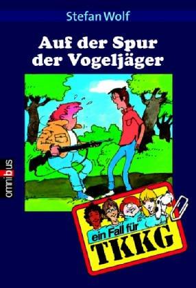 TKKG - Auf der Spur der Vogeljäger: Band 8