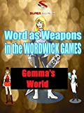 Super Supers: Words are Weapons in Wordwick Games - Gemma's World [OV]