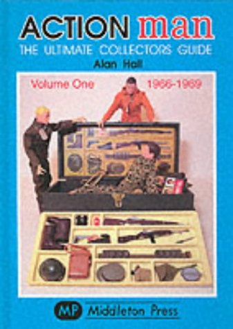 Image of Action Man : The Ultimate Collectors Guide: Volume One, 1966 - 1969