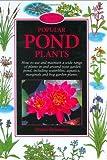Popular Pond Plants (Pond & Aquatic)