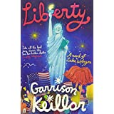 Liberty: A Novel of Lake Wobegon by Garrison Keillor (2009-07-02)