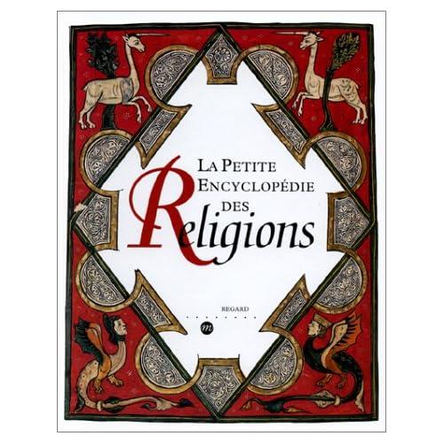 La petite encyclopédie des religions
