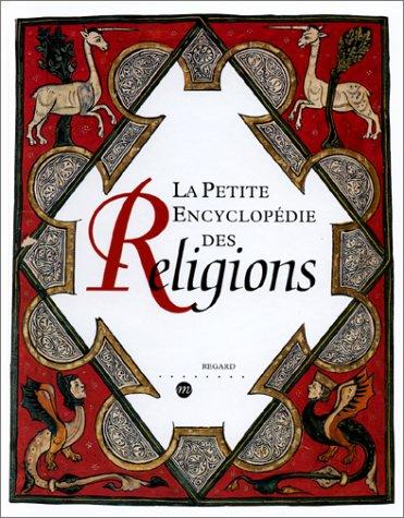 La petite encyclopédie des religions par Collectif