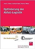 Optimierung der Abfall-Logistik: Kasseler Abfall-Logistik-Tage (Schriftenreihe des Fachgebietes Abfalltechnik/UNIK-AT)