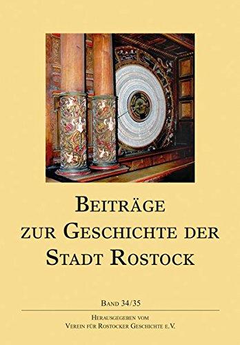 Beiträge zur Geschichte der Stadt Rostock: Band 34/35