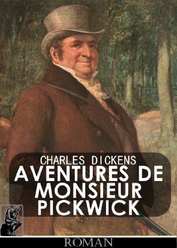 Aventures De Monsieur Pickwick [illustré] par Charles Dickens