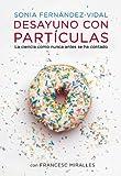 Image de Desayuno con partículas: La ciencia como nunca antes se ha contado