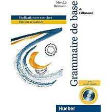 Grammaire de base pour l'allemand : Explications et exercices (1Cédérom)