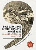 Image de Nous sommes des révolutionnaires malgré nous. Text: Textes pionniers de l'écologie politique