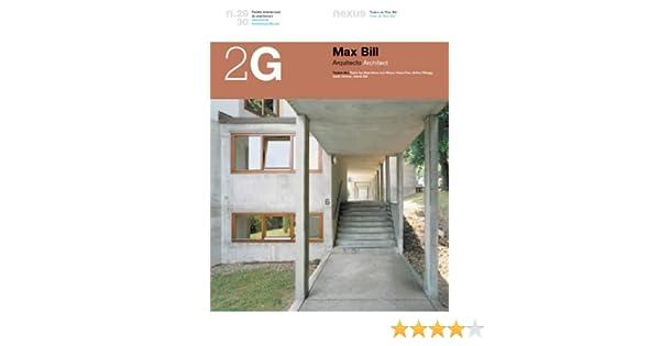 2G N.29/30 Max Bill. Arquitecto 2G: International Architecture ...