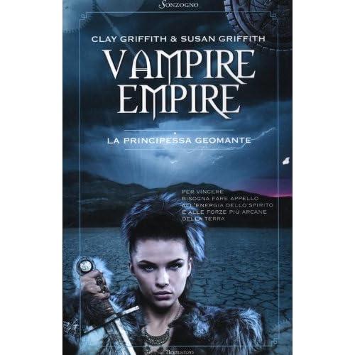 La Principessa Geomante. Vampire Empire