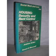 Housing: Security and Rent Control (Social work and law)