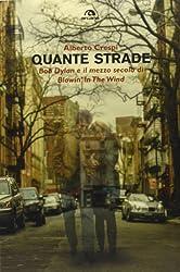 Quante strade. Bob Dylan e il mezzo secolo di «Blowin' in the wind»