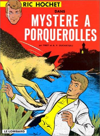 Ric Hochet, tome 2 : Mystère à Porquerolles