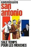 San Antonio : Sale temps pour les mouches