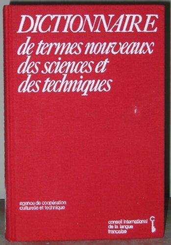 Dictionnaire de termes nouveaux des sciences et des techniques