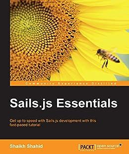 Sails.js Essentials par [Shaikh, Shahid]