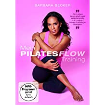 Barbara Becker - Mein Pilates Flow Training