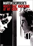 Who's that knocking at my door / un film écrit et réalisé par Martin Scorsese | Scorsese, Martin (1942-....) (Directeur)