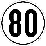 Geschwindigkeitsschild Kraftfahrzeuge Angabe km/h in versch. Versionen,Alu, 20cm Version: 80 - Geschwindigkeit 80