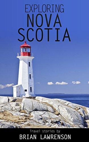 Exploring Nova Scotia: PEI and Cape Breton (American Travel Series) (English Edition)