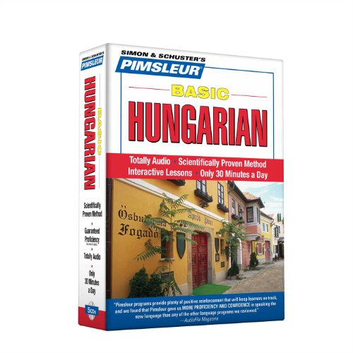 Pimsleur Hungarian Basic Course - Level 1 Lessons 1-10 CD: Learn to Speak and Understand Hungarian with Pimsleur Language Programs (Stone Level 4 Rosetta)