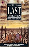 The Last Children (Young Childrens Fiction)
