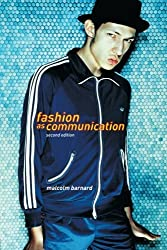 Fashion as Communication by Malcolm Barnard (2002-10-30)