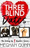 #8: Three Blind Dates (Dating by Numbers Series Book 1)
