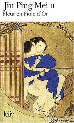 Fleur en fiole d'or : Jin Ping Mei cihua, tome 2