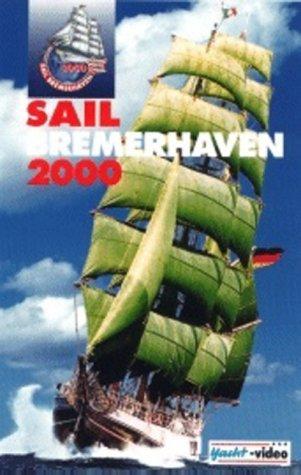 Sail Bremerhaven 2000 [VHS]