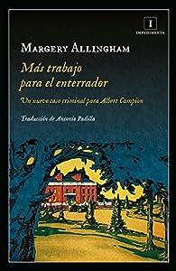 MÁS TRABAJO PARA EL ENTERRADOR par Margery Allingham