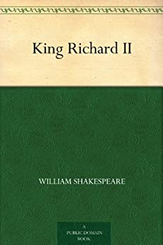 King Richard II by [Shakespeare, William]