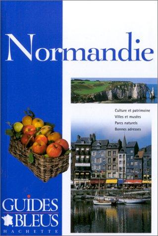 Guide Bleu : Normandie par Collectif