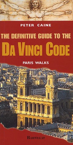 The Definitive Guide to Da Vinci Code : Paris Walks, édition en langue anglaise