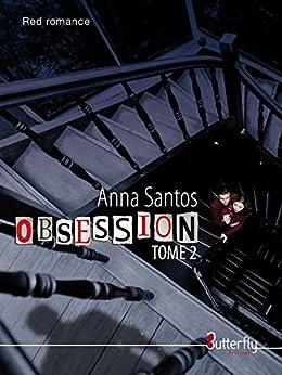 Obsession: Tome 2 par [Santos, Anna]