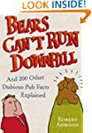 Bears Can't Run Downhill: and 200 oth...