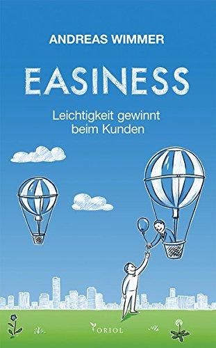 EASINESS: Leichtigkeit gewinnt beim Kunden