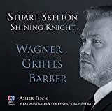 Shining Knight: Wagner Griffes Barber [Import USA]