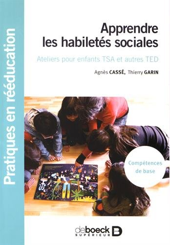 Apprendre les habiletés sociales : Ateliers pour enfants TSA et autres TED