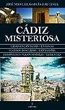 Cádiz Misteriosa par José Manuel García Bautista