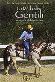 La méthode Gentili - Tome 1, Débourrage et mise en confiance