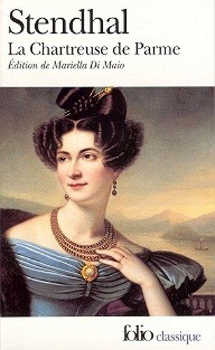 La Chartreuse de Parme, Stendhal - Prépas scientifiques 2018-2019 - Folio classique