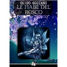 Le fiabe del bosco (Italian Edition)