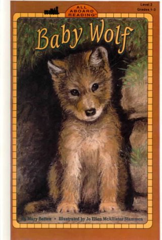 Baby Wolf: Level 2 (All Aboard Reading)