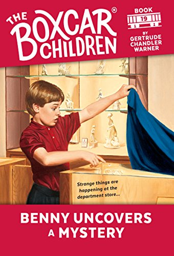 Benny Uncovers a Mystery (The Boxcar Children Mysteries Book 19) (English Edition)
