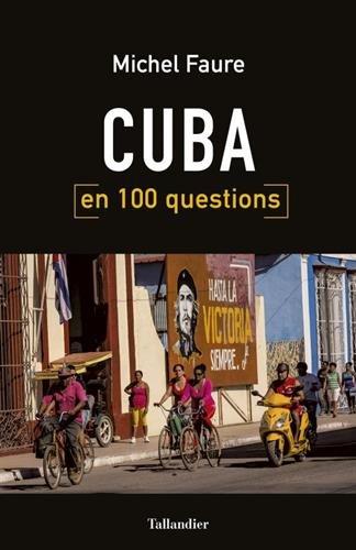 Cuba en 100 questions