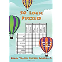 50 Logic Puzzles: Full of Fun Logic Grid Puzzles!: Volume 2 (Brain Teaser Puzzle Books)