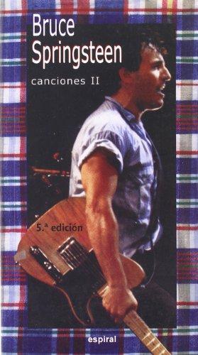 Canciones II Bruce Springsteen (Espiral / Canciones) por Bruce Springsteen