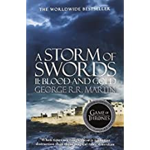 A Storm of Swords: Part 2 Blood and Gold (A Song of Ice and Fire, Book 3) by George R.R. Martin (2014-03-27)